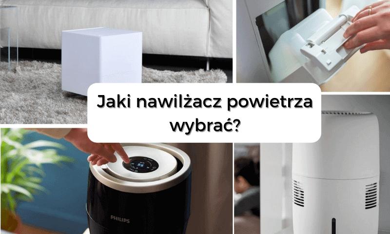 Jaki nawilżacz powietrza wybrać? Ewaporacyjny, Ultradźwiękowy, czy Parowy?