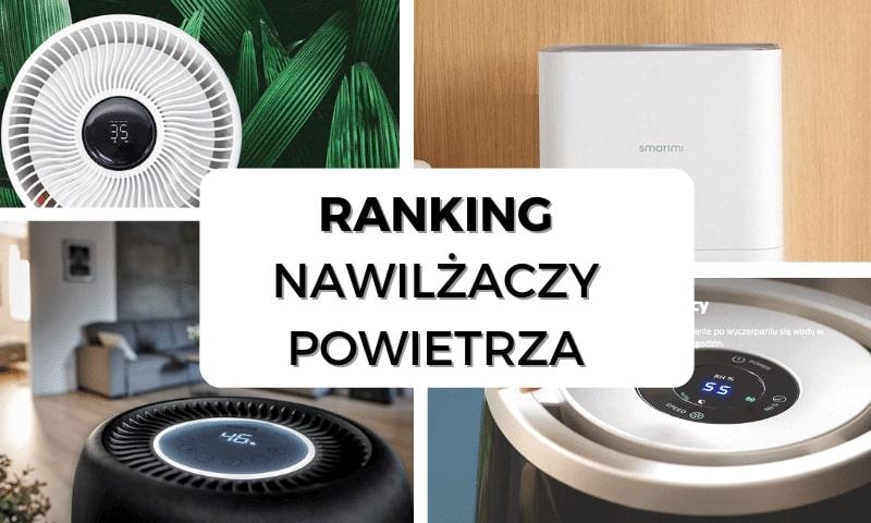 Ranking nawilżaczy powietrza portalu wybierzoczyszczacz.pl